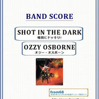 オジー・オスボーン( OZZY OSBOURNE) / SHOT IN THE DARK (暗闇にドッキリ!) バンド・スコア(TAB譜)  楽譜