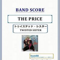 トゥイステッド・シスター(TWISTED SISTER) / THE PRICE  バンド・スコア(TAB譜) 楽譜