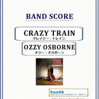 オジー・オスボーン( OZZY OSBOURNE) / クレイジー・トレイン(CRAZY TRAIN) バンド・スコア(TAB譜)  楽譜