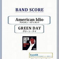 グリーン・デイ(GREEN DAY) / American Idiot (アメリカン・イディオット) バンド・スコア(TAB譜) 楽譜 from68