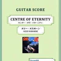 オジー・オスボーン( OZZY OSBOURNE) / CENTRE OF ETERNITY ギター・スコア(TAB譜) 楽譜