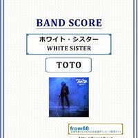 TOTO / ホワイト・シスター(WHITE SISTER) バンド・スコア(TAB譜) 楽譜