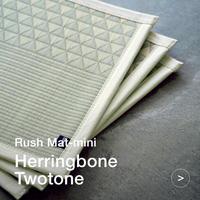rush Roll-mini [Herringbone-Twotone / ヘリボーン・ツートン]