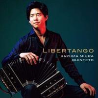 【CD】三浦一馬「Libertango」