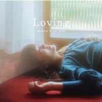 【新作!】Loving