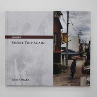 尾仲浩二『Short Trip Again』(サイン入り)