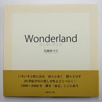 大西みつぐ『Wonderland』(サイン入)