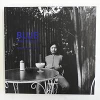 野上眞宏『BLUE :Tokyo1968-1972』