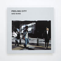 新納 翔『PEELING CITY』