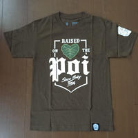 "FMHI ""RAISED ON THE POI""  TEE"