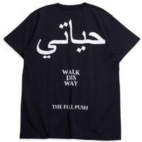 """Full Push """"WALK DIS WAY"""" Tee  / Black 7.1oz Body"""
