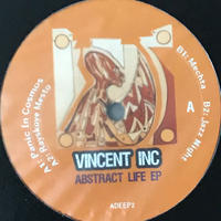 Vincent Inc - Abstract Life EP [12][Antideepressant]