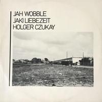 Jah Wobble, Jaki Liebezeit, Holger Czukay - How Much Are They? [12] ⇨褪せない名盤。Loft Classic!