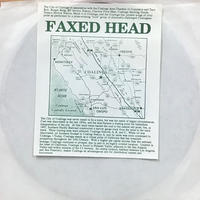 Faxed Head - Show Pride In Coalinga / The Colors Of Coalinga [EP][Coalinga]