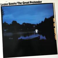 Lester Bowie - The Great Pretender [LP][ECM] ⇨Art Ensemble Of Chaicagoのトランペット奏者。泣けるトランペット。