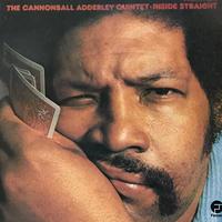 The Cannonball Adderley Quintet - Inside Straight [LP][Fantasy] ⇨古き良きジャズシリーズ。名盤