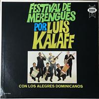 Luis Kalaff Con Alegres Dominicanos - Festival De Merengues [LP][Seeco]