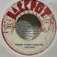 John Holt, Agrovators - Forget To Say I Love You [EP][Jackpot]