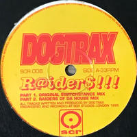 Dogtrax - R@ider$!!! [12][South Circular Recordings (SCR)] ⇨Radio Slaveが90年代に主催したレーベル。いきすぎないアシッド!