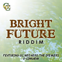 Bright Future Riddim