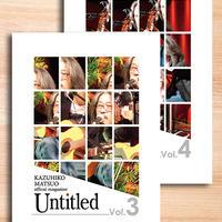 松尾一彦オフィシャルマガジン アーカイブス  『Untitled Vol.3・4』2冊セット バックナンバー販売 ※送料2冊で300円