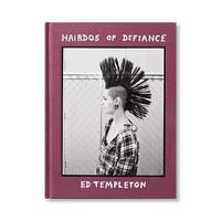 """HAIRDOS OF DEFIANCE"" - Ed Templeton"