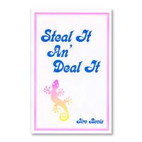"""""""Steal It An' Deal It"""" - Jiro Bevis"""