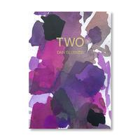 """TWO"" - Dan Gluibizzi"