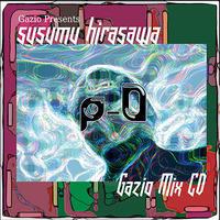 P-0 Gazio Mix - Susumu Hirasawa