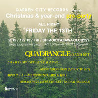 "【特典付チケット】Christmas & year-end pre-party ALL NIGHT ""FRIDAY THE 13TH"""