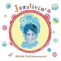 中野渡章子 / Jazzlivin' (GC-069)