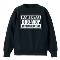 Parental Doo-Wop  / スウェット(ブラック)