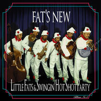 Little Fats & Swingin' Hot Shot Party / Fat's New(GC-021)