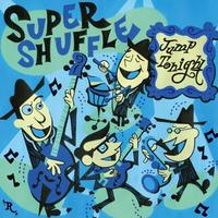SUPER SHUFFLE 「Jump Tonight」(GT-001)