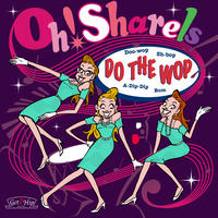 Oh!Sharels / Do The Wop (GC-070)
