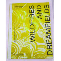 Wildfires and Dreamfields