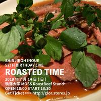 駒澤大学 MOSS RoastBeef Stand 井上慎二郎『Roasted Time』チケット