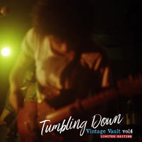 山口冨士夫 Tumbling Down -Vintage Vault vol.4-