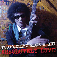 FUJIO,CHIKO HIGE & REI ABSOLUTELY LIVE(CD+DVD)