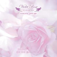ソルフェジオ528 洗練された清らかな流れ CD」 Violet Rose Clearing Meditation  ヴァイオレット・ローズ・クリアリング・メディテーションCD
