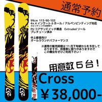【通常予約】Cross【限定5台まで】