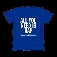【通販限定色】ALL YOU NEED IS RAP Tシャツ/ブルー