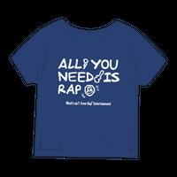 【レディースサイズ】ALL YOU NEED IS RAP Tシャツ/ヴィンテージヘザーブルー