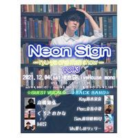 【ライブチケット】『Neon Sign -ryu-ya one man show- Vol.3』