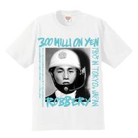 """""""300 million yen robbery""""  tee"""