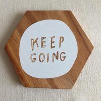 木製コースター Keep Going.