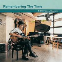 """<当店出演ミュージシャンCD>長沼発""""Remembering The Time"""""""