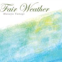 """<出演ミュージシャンCD>柳真也""""Fair Weather"""""""