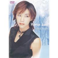 DVD【Winter dust~夢と切なさの間で~】