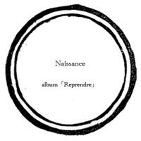 【music sheet】Naissance    ーalbum『Reprendre』ー